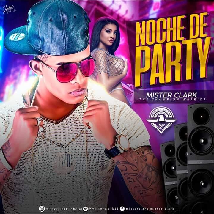 Mister Clark - Noche de Party